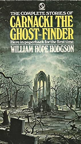 Carnacki the Ghost Finder By W. H. Hodgson