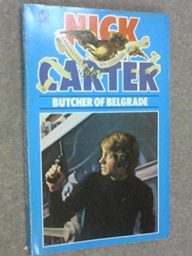 Butcher of Belgrade By Nick Carter