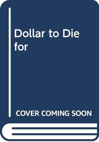 Dollar to Die for By Joe Millard