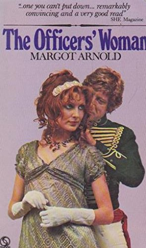 The Officer's Woman By Margot Arnold