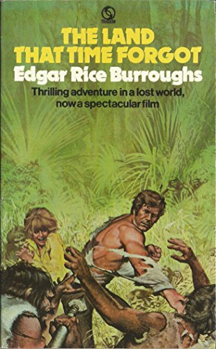 Land That Time Forgot By Edgar Rice Burroughs