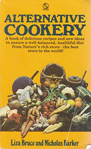 Alternative Cookery By Liza Bruce