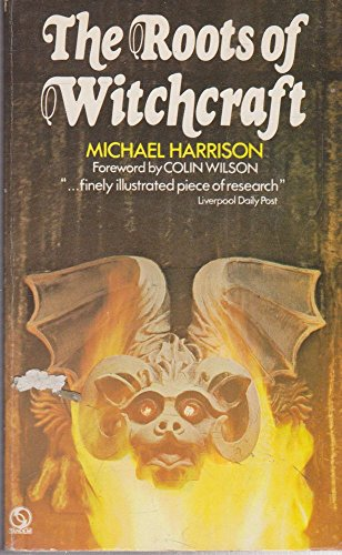 Roots of Witchcraft By Michael Harrison
