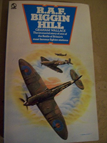 R. A. F. Biggin Hill By Graham WALLACE