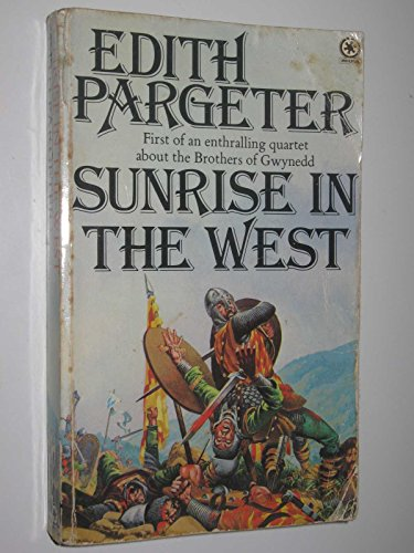 Sunrise in the West By Edith Pargeter