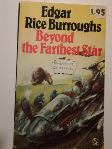 Beyond the Farthest Star By Edgar Rice Burroughs