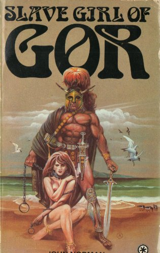 Slave Girl of Gor (Chronicles of Counter Earth/John Norman) By John Norman