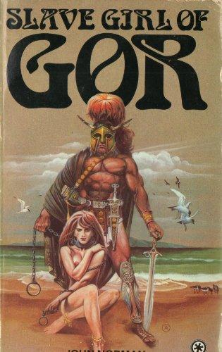 Slave Girl of Gor (Chronicles of Counter Earth/John Norman) By John Norman