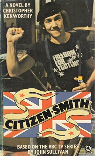 Citizen Smith By Christopher Kenworthy