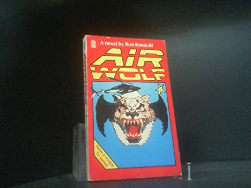 Airwolf (A Target book) By Ron Renauld
