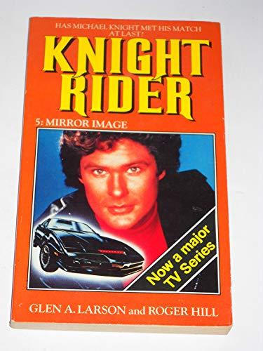 Knight Rider-Mirror Image By Glen A. Larson
