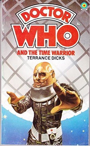 Doctor Who and the Time Warrior By Terrance Dicks