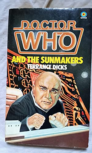 Doctor Who and the Sunmakers By Terrance Dicks