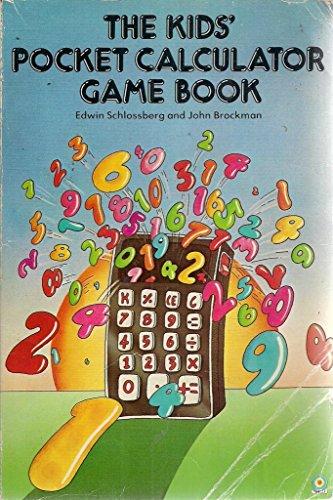 The kids' pocket calculator game book By Edwin Schlossberg