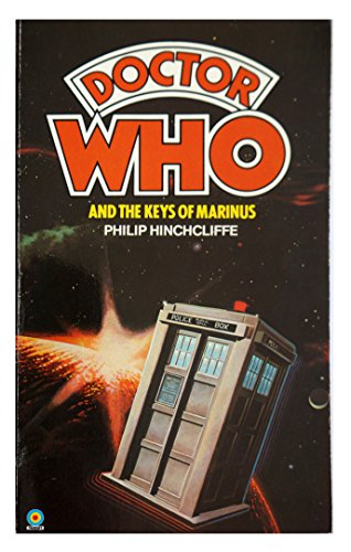 Doctor Who and the Keys of Marinus By Philip Hinchcliffe