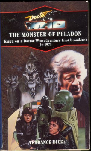 Doctor Who and the Monster of Peladon By Terrance Dicks