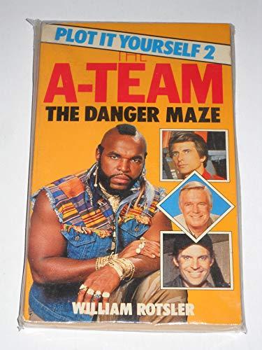 Danger Maze (A-team Plot it Yourself) By William Rotsler