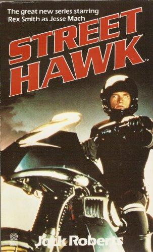 Street Hawk By Jack Roberts