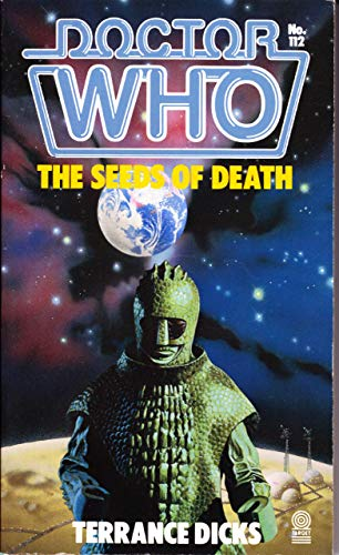Doctor Who-The Seeds of Death By Terrance Dicks