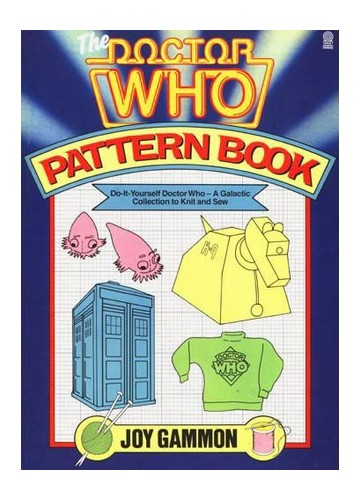 Doctor Who Pattern Book By Joy Gammon
