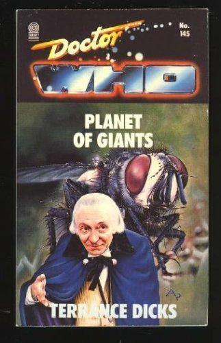 Doctor Who and the Planet of the Giants By Terrance Dicks