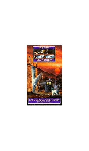 Cat's Cradle: Witch Mark (New Doctor Who Adventures) By Andrew Hunt