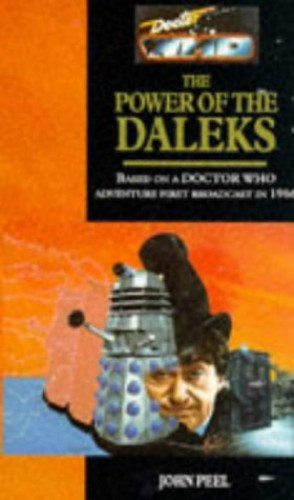 Doctor Who-The Power of the Daleks By John Peel