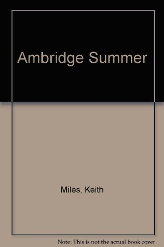 Ambridge Summer by Keith Miles