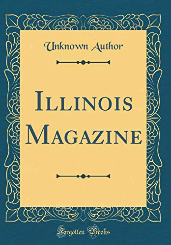 Illinois Magazine (Classic Reprint)