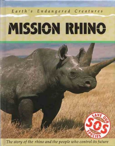 SOS: Mission Rhino By Alan Baker
