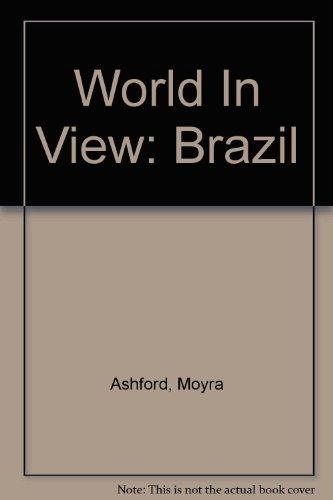 World In View: Brazil By Moyra Ashford