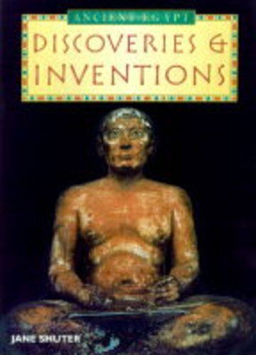 History Topic Books: The Ancient Egyptians Discoveries and Inventions Hardback By Jane Shuter