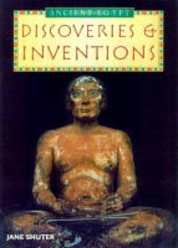 History Topic Books: The Ancient Egyptians Discoveries and Inventions Paperback By Jane Shuter