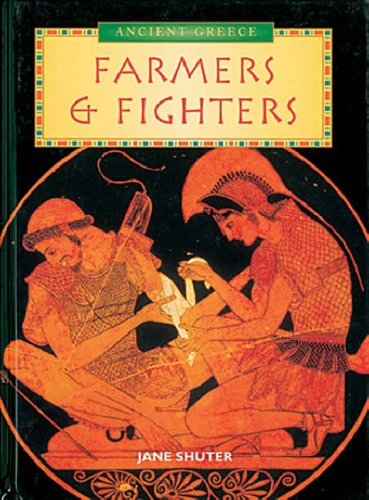 History Topic Books: The Ancient Greeks Farmers and Fighters Paperback By Jane Shuter