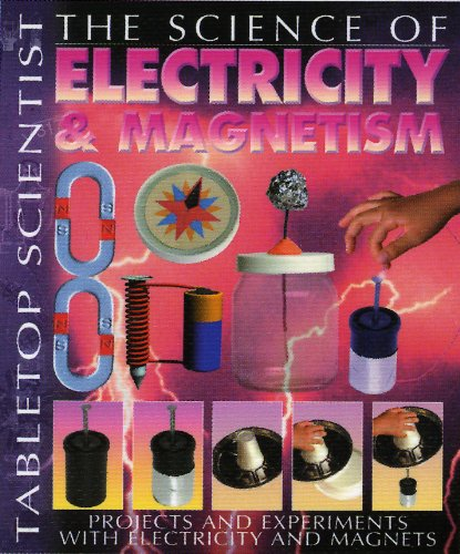 Electricity and Magnetism By Steve Parker