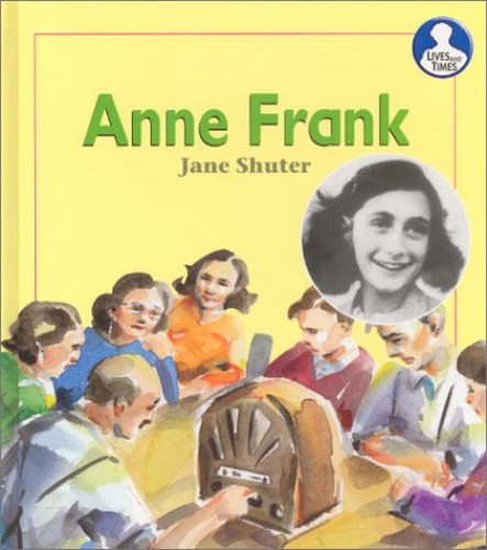 Lives and Times Anne Frank Hardback By Jane Shuter
