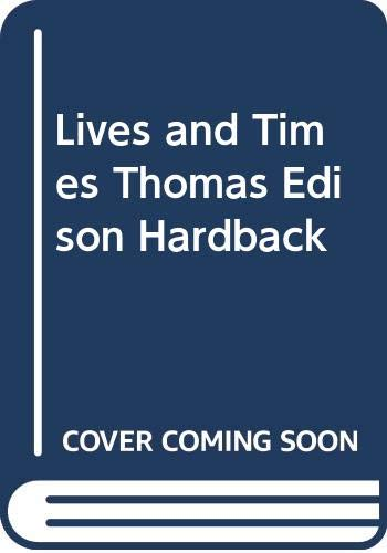 Lives and Times Thomas Edison By Jane Shuter