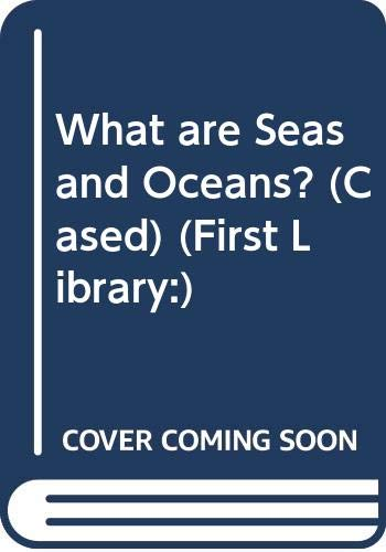 What are Seas and Oceans?          (Cased) By Andy Owen
