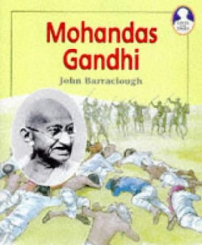 Lives and Times Mohandas Gandhi Hardback By John Barraclough