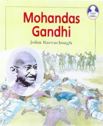 Lives and Times Mohandas Ghandi Paperback By John Barraclough