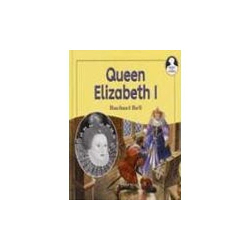 Lives and Times Elizabeth I Hardback by Rachael Bell