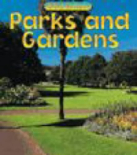 Wild Britain: Parks and Gardens Paperback By Louise Spilsbury