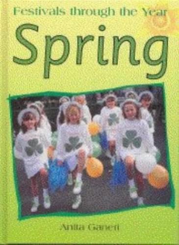 Festivals Through the Year: Spring     (Cased) By Anita Ganeri