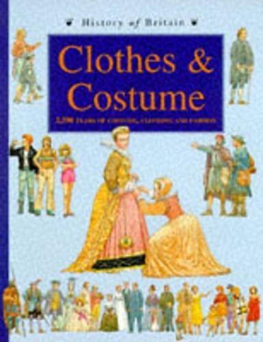 History Of Britain: Clothes And Costume Hardback By Jane Shuter