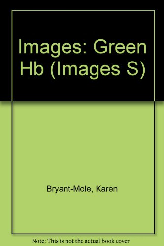 Images: Green            (Paperback) By Karen Bryant-Mole
