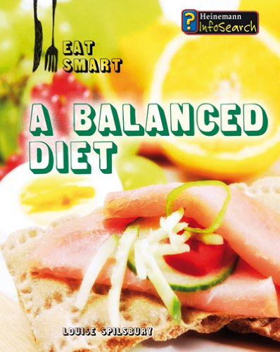 A Balanced Diet By Louise Spilsbury