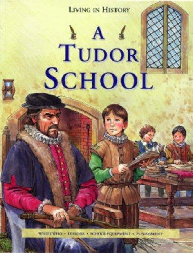 A Tudor School By Peter Chrisp