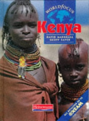 WorldFocus: Kenya    (Cased) By Geoff Sayer