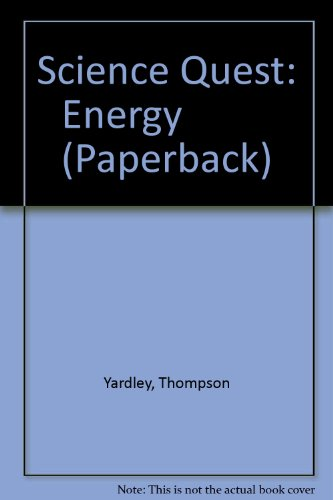 Science Quest: Energy          (Paperback) By Thompson Yardley
