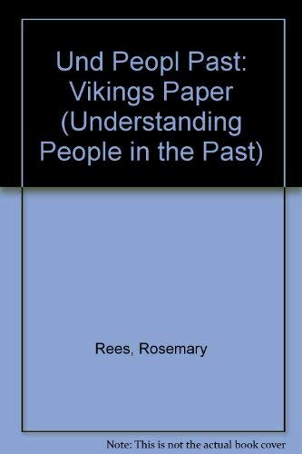 Und Peopl Past: Vikings Cased By Rosemary Rees